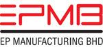 EP Manufacturing Berhad.